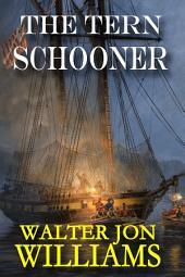 The Tern Schooner: (Privateers & Gentlemen)