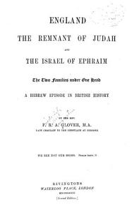 England  the Remnant of Judah and the Israel of Ephraim PDF