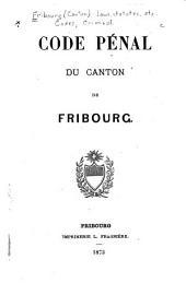 Code pénal du canton de Fribourg