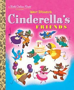 Cinderella s Friends  Disney Classic  PDF