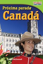 Próxima parada: Canadá: Read Along or Enhanced eBook