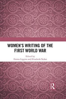 Women s Writing of the First World War PDF