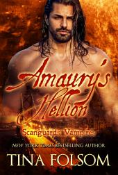 Amaury's Hellion (Scanguards Vampires #2)