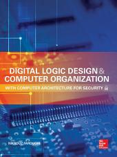 Digital Logic Design and Computer Organization with Computer Architecture for Security