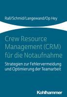 Crew Resource Management  CRM  f  r die Notaufnahme PDF