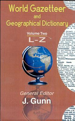 World Gazetteer and Geographical Dictionary
