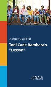 """A Study Guide for Toni Cade Bambara's """"Lesson"""""""