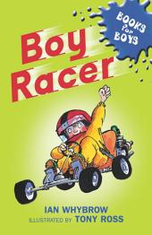 Books For Boys: 4: Boy Racer