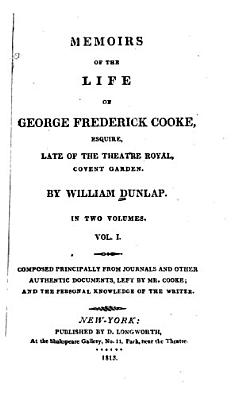 Memoirs of the Life of George Frederick Cooke  Esquire PDF
