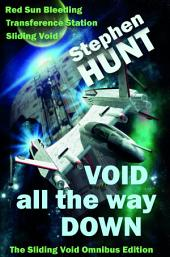 Void All The Way Down: The Sliding Void Omnibus