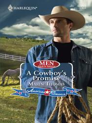 A Cowboy S Promise Mills Boon Love Inspired Men Made In America Book 54  Book PDF
