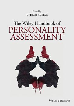 The Wiley Handbook of Personality Assessment PDF