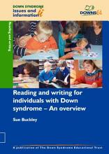 Reading and Writing for Individuals with Down Syndrome PDF