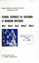 School Services for Children of Working Mothers