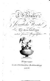 Sämtliche Werke seit dem Jahre 1802: nebst seiner Biographie, Band 1