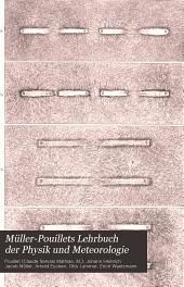 Müller-Pouillets Lehrbuch der Physik und Meteorologie: Band 4