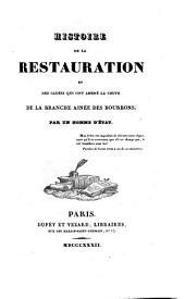 Histoire de la restauration et des causes qui ont amené la chute de la branche ainée des Bourbons: Volume3