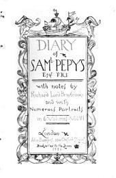 Diary of Sam'l Pepys: Volume 6