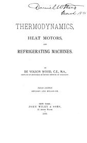 Thermodynamics, Heat Motors, and Refrigerating Machines