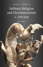 Hellenic Religion and Christianization c. 370-529