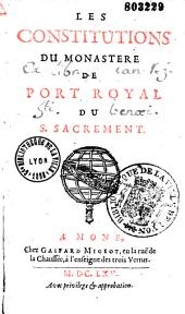 Les Constitutions du monastère de Port Royal du Saint Sacrement