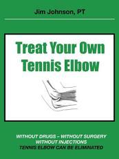 Treat Your Own Tennis Elbow PDF