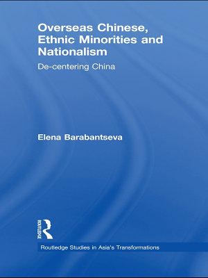 Overseas Chinese  Ethnic Minorities and Nationalism