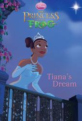 The Princess and the Frog: Tiana's Dream