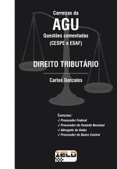 Questões Comentadas - Direito Tributário: (CESPE e ESAF)