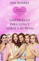 Limoncello para Lena y   adi  s a su pena   Ebrias de amor 6  PDF