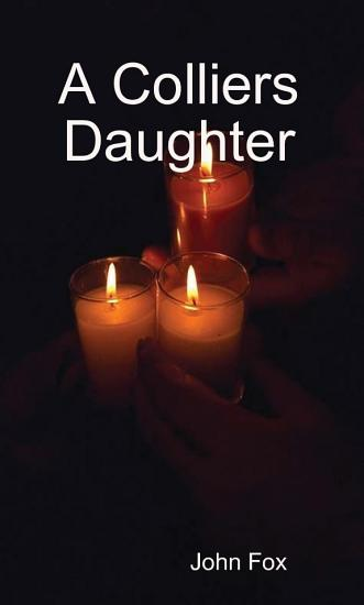 A Colliers Daughter PDF