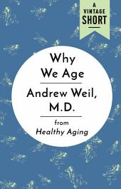 Why We Age: from Healthy Aging