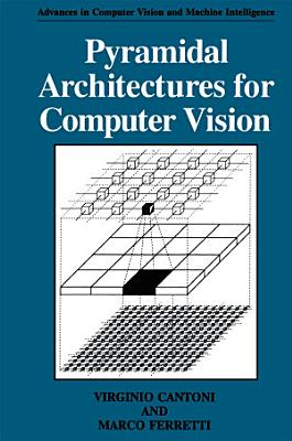 Pyramidal Architectures for Computer Vision PDF