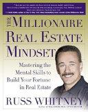 The Millionaire Real Estate Mindset