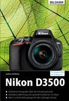 Nikon D3500   F  r bessere Fotos von Anfang an PDF