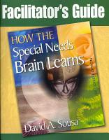 How the Special Needs Brain Learns Facilitator s Guide PDF