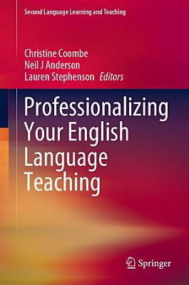 Professionalizing Your English Language Teaching PDF