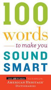 100 Words To Make You Sound Smart