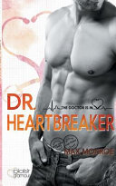 The Doctor Is In   Dr  Heartbreaker PDF