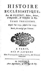 Histoire Ecclésiastique: Depuis l'an 1053. jusqu'à l'an 1099, Volume13