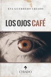 Los ojos café