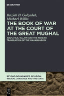 The Book of War at the Court of the Great Mughal