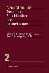 Neurotrauma: Treatment, Rehabilitation, and Related Issues
