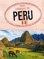 Your Passport to Peru