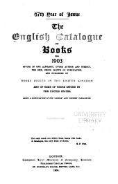 The English Catalogue of Books ...: Volume 67