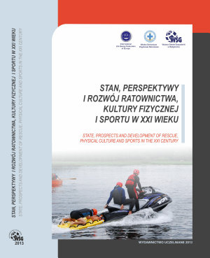 Stan  Perspektywy i Rozw  j Ratownictwa  Kultury Fizycznej i Sportu W Xxi Wieku  State  Prospects and Development of Rescue  Physical Culture and Sports in the Xxi Century PDF