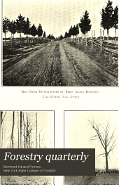 Forestry Quarterly: Volume 8; Volume 1910