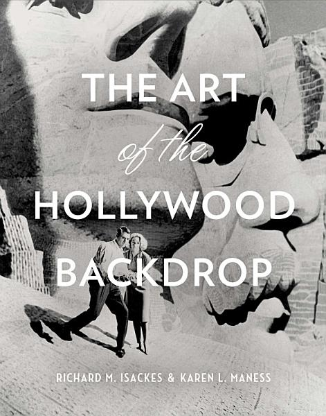 Download The Art of the Hollywood Backdrop Book