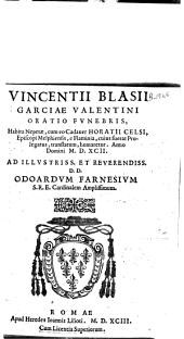 Oratio funebris hojusa Nepetae um eo Cadaner Horatü Celzi...: anno domini MDXCII...