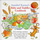 Annabel Karmel s Baby and Toddler Cookbook